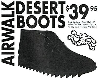 AIRWALK DESERT BOOTS $39.95