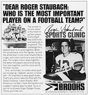 "Brooks football cleats ""DEAR ROGER STAUBACH: WHO IS THE MOST IMPORTANT PLAYER ON A FOOTBALL TEAM ?"""