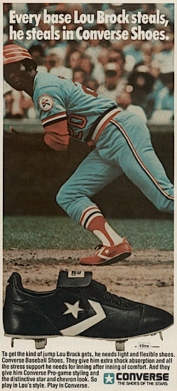 Every base Lou Brock steals, he steals in Converse Shoes.