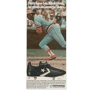 "Converse baseball cleats ""Every base Lou Brock steals, he"