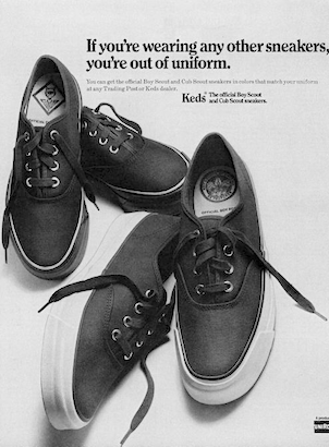 "Keds The official Boy Scout and Cub Scout sneakers.""If you're wearing any other sneakers, you're out of uniform."""