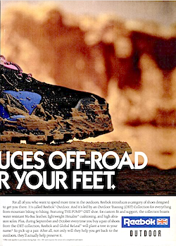 "Reebok Pump OXT ""REEBOK INTRODUCES OFF-ROAD VEHICLES FOR YOUR FEET."""