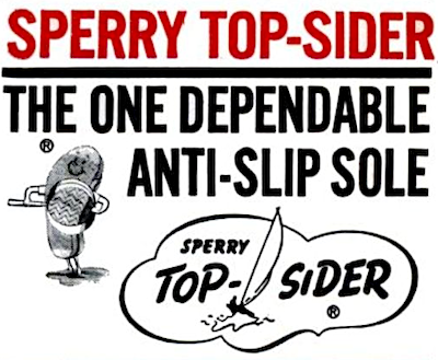 "SPERRY TOP-SIDER ""THE ONE DEPENDABLE ANTI-SLIP SOLE"""