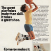 "Converse Pro Canvas, Pro Leather, Canvas All Star ""The great play takes more than skill. It takes a great shoe."""