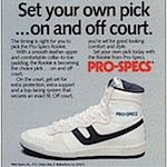 "Pro-Specs Rookie ""Set your own pick… on and off court."""