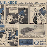 "U.S. Keds ""In school or out… U.S. KEDS make the big difference!"""