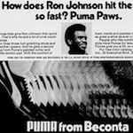 "PUMA football shoes ""How does Ron Johnson hit the hole so fast? Puma Paws."""