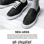 "Mr. Sneekers ""SEA LEGS"""