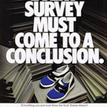 "Nike Sock Trainer ""EVERY SURVEY MUST COME TO A CONCLUSION."""
