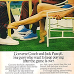 "Converse Coach / Jack Purcell ""For guys who want to keep playing after the game is over."""