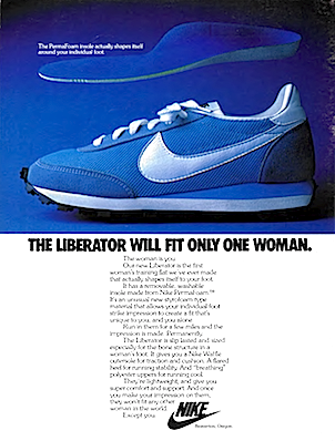 "Nike Liberator ""THE LIBERATOR WILL FIT ONLY ONE WOMAN."""