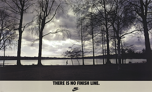 "Nike ""THERE IS NO FINISH LINE."""