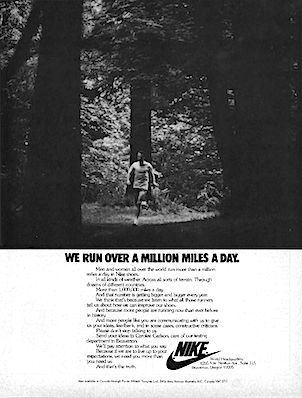 "Nike ""WE RUN OVER A MILLION MILES A DAY."""