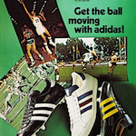 "adidas shoes ""Get the ball moving with adidas!"""