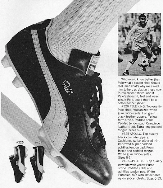"Puma Soccer shoes ""Put yourself in Pele's shoes."" 
