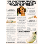 "Converse Chris Evert tennis shoes ""I'll send you my personal check for $2.00 to give up 'tender foot' tennis."""