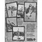 "Powell Peralta ""a road, a town, anyplace anytime for any reason."""